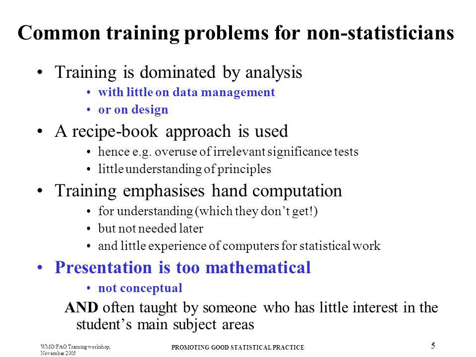 Common training problems for non-statisticians