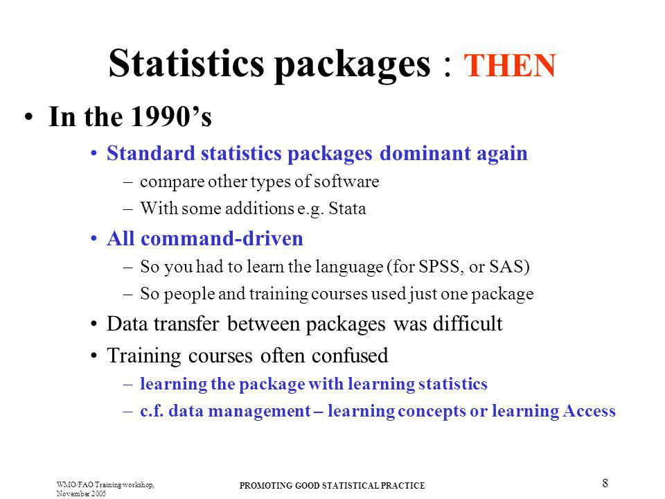 Statistics packages : THEN