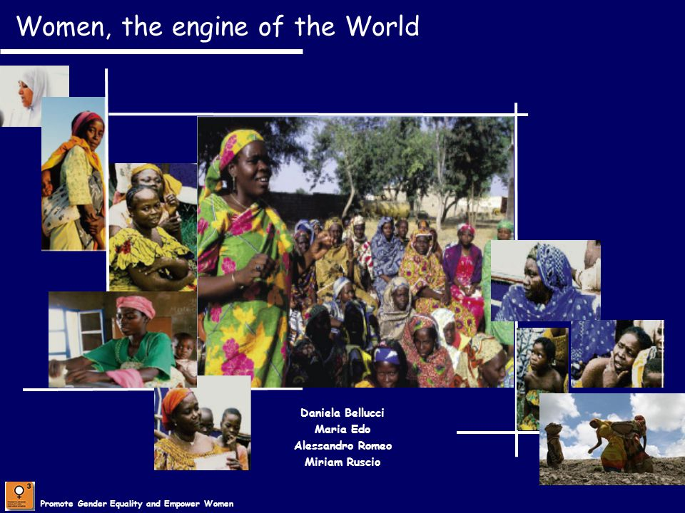 Women, the engine of the World