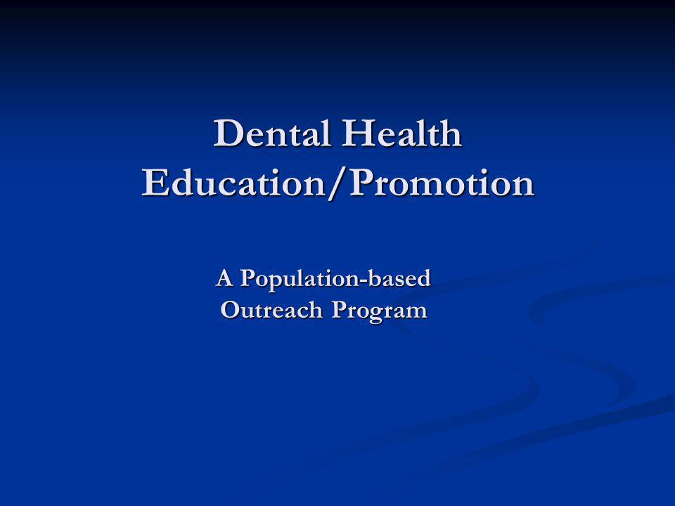 Dental Health Education/Promotion