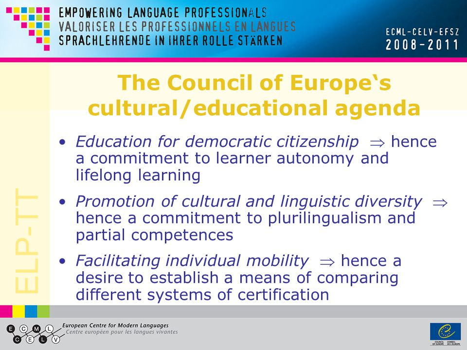 The Council of Europe's cultural/educational agenda