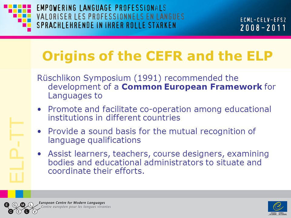 Origins of the CEFR and the ELP