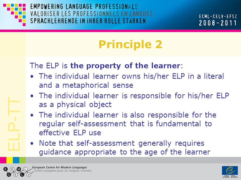 Principle 2 The ELP is the property of the learner: