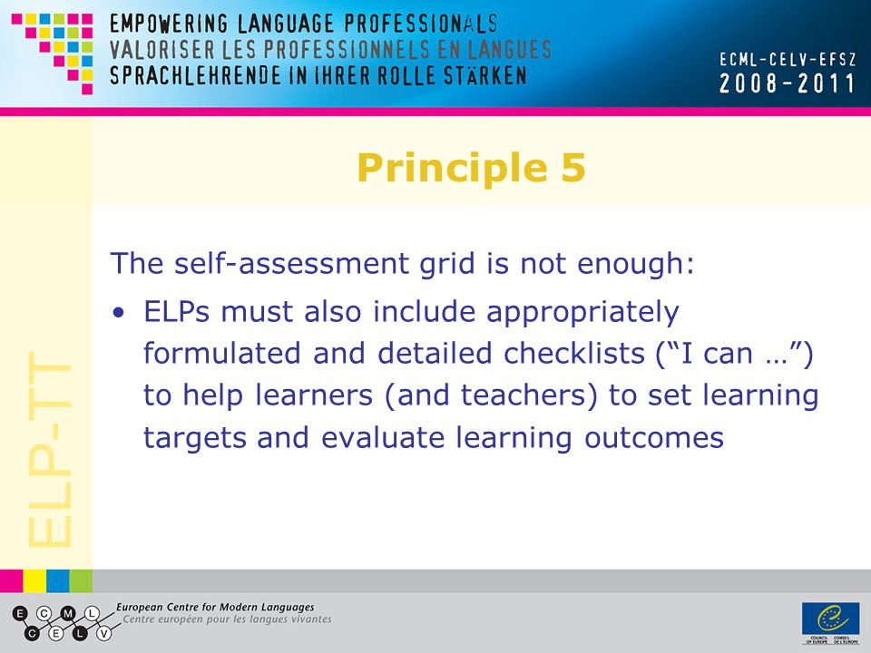 Principle 5 The self-assessment grid is not enough:
