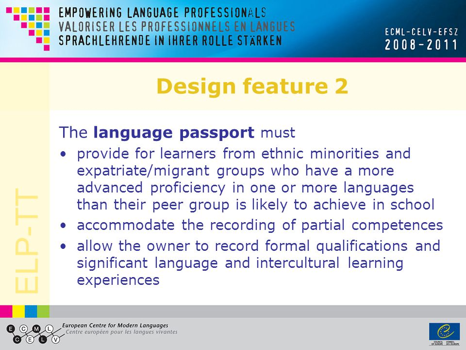 Design feature 2 The language passport must