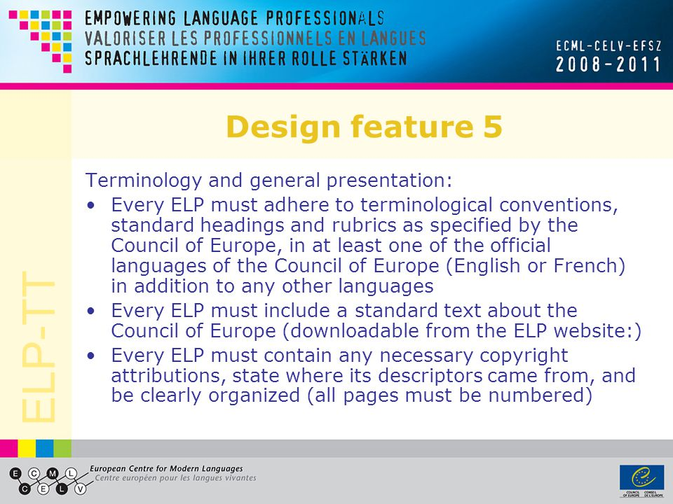 Design feature 5 Terminology and general presentation: