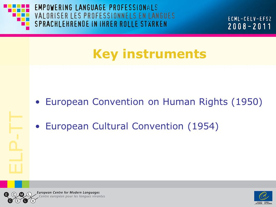 Key instruments European Convention on Human Rights (1950)
