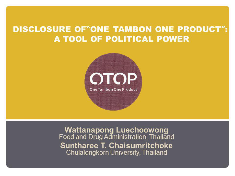 DISCLOSURE OF ONE TAMBON ONE PRODUCT : A TOOL OF POLITICAL POWER