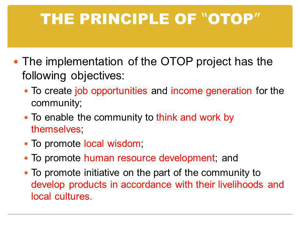 THE PRINCIPLE OF OTOP