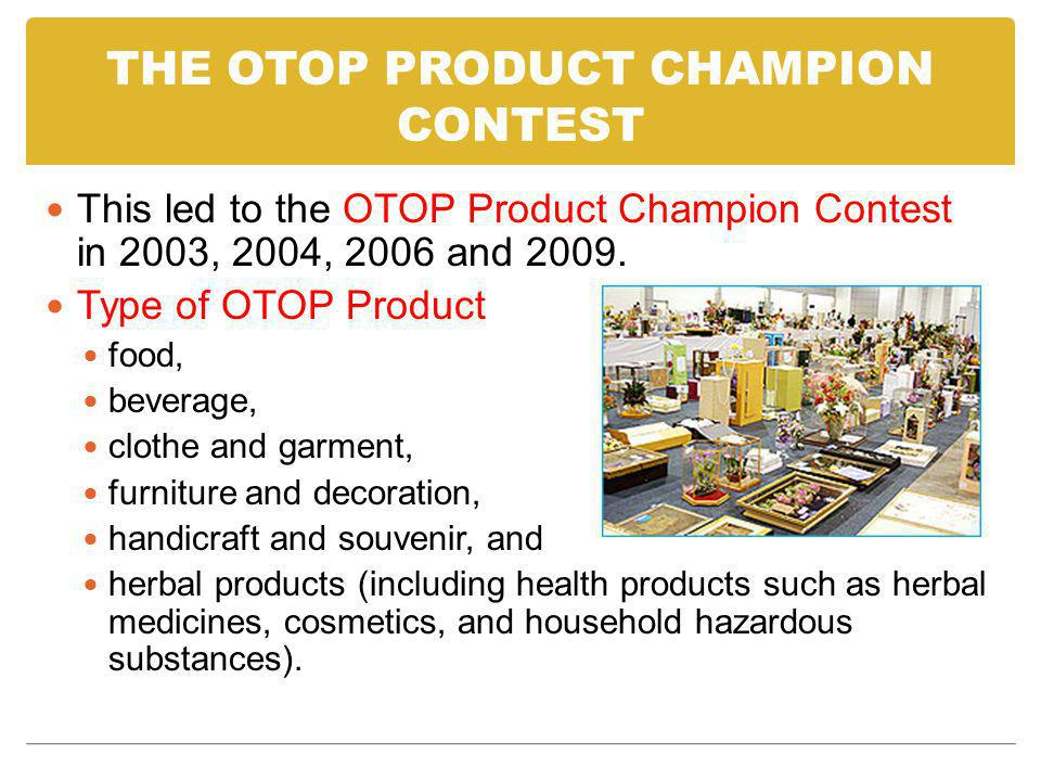 THE OTOP PRODUCT CHAMPION CONTEST