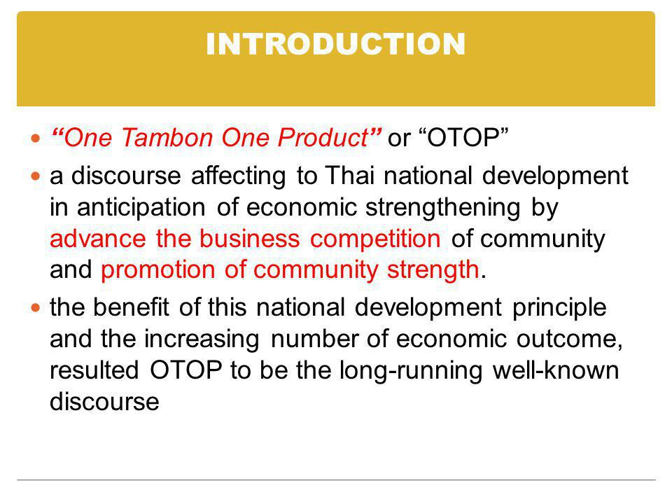 INTRODUCTION One Tambon One Product or OTOP