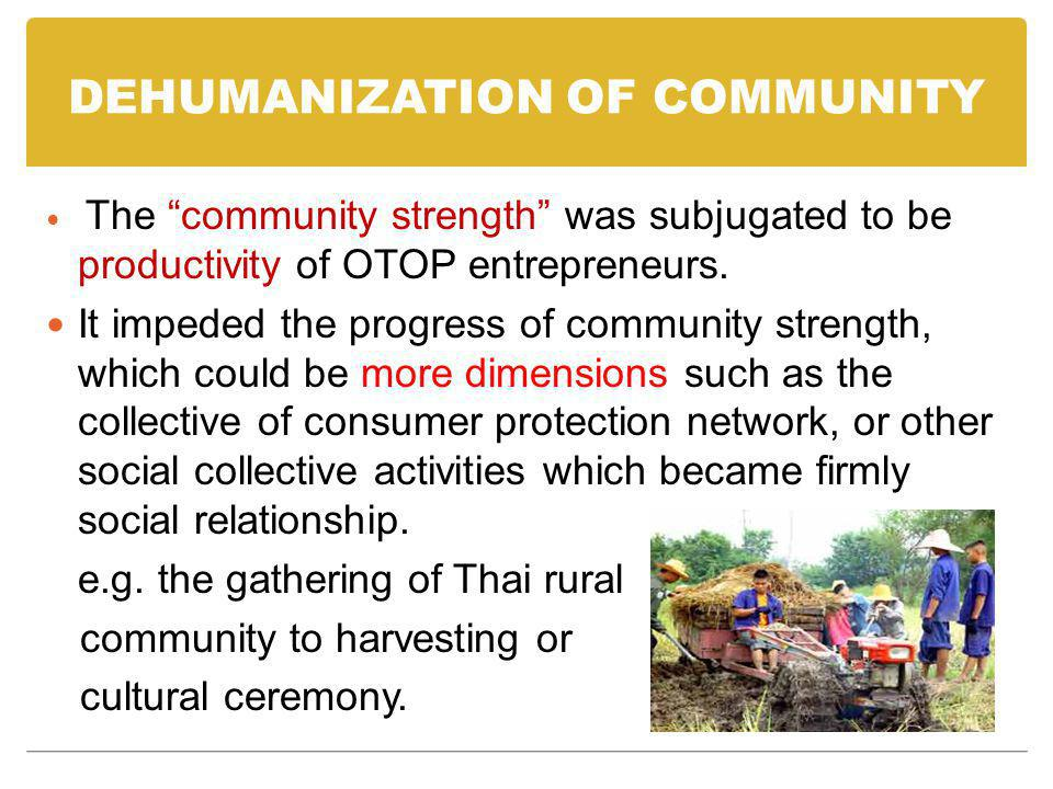 DEHUMANIZATION OF COMMUNITY