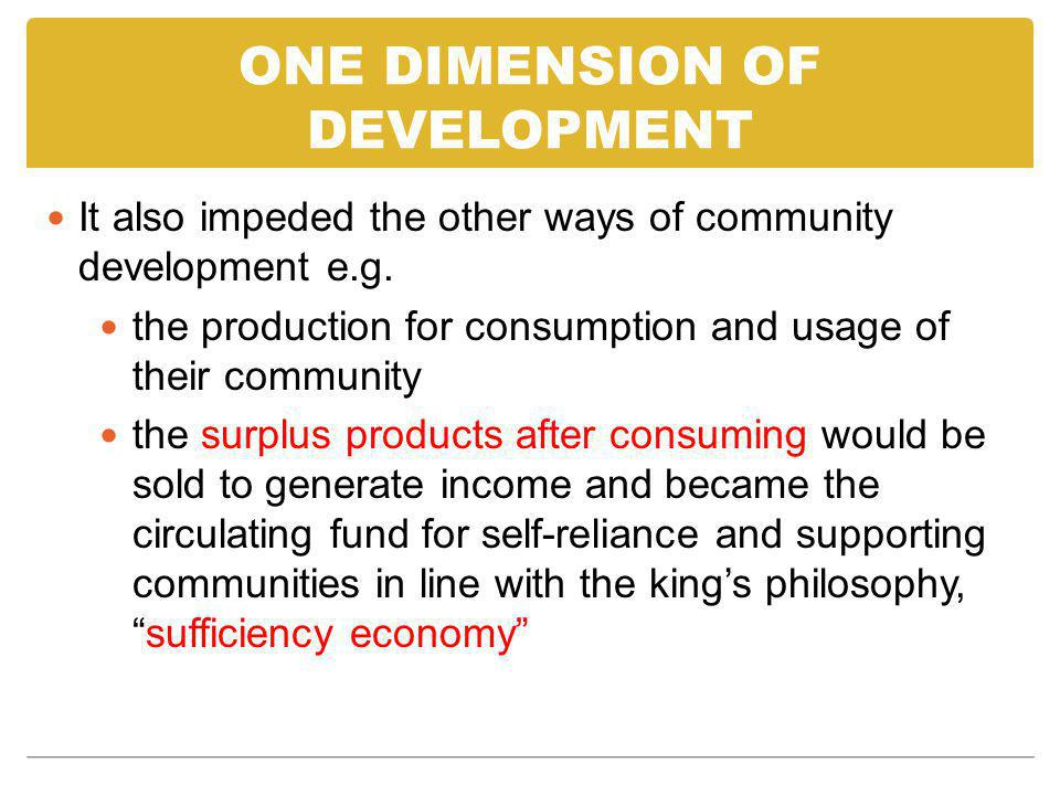 ONE DIMENSION OF DEVELOPMENT