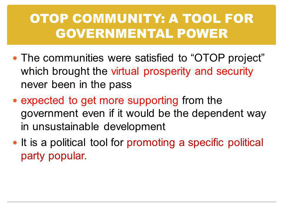 OTOP COMMUNITY: A TOOL FOR GOVERNMENTAL POWER