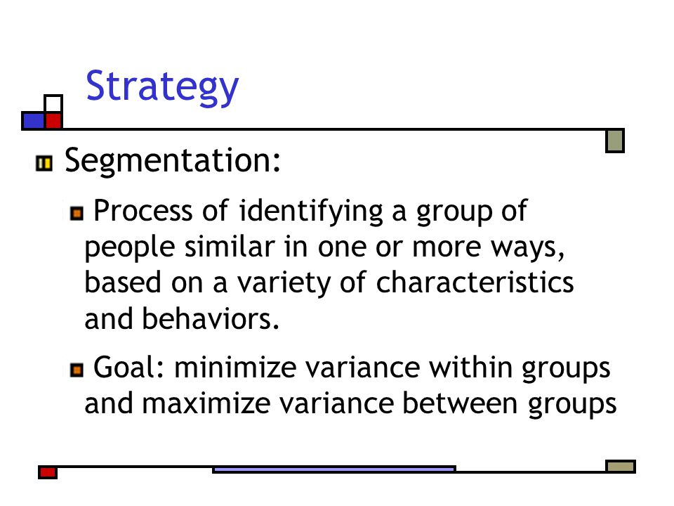 Strategy Segmentation: