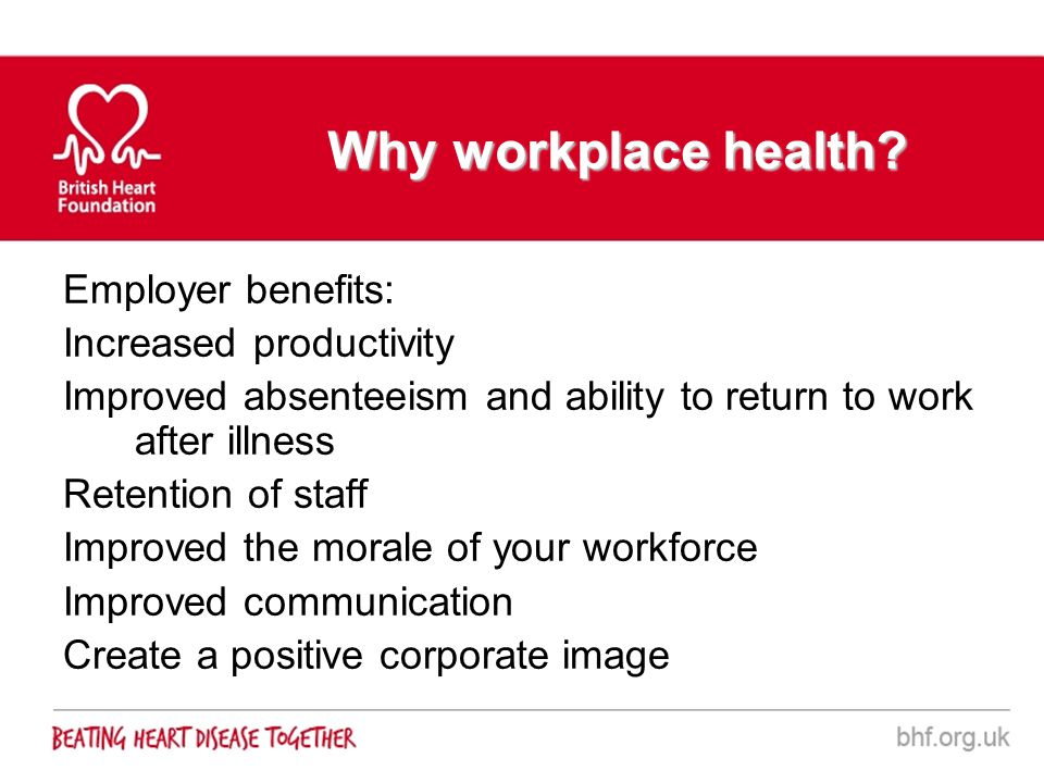 Why workplace health Employer benefits: Increased productivity