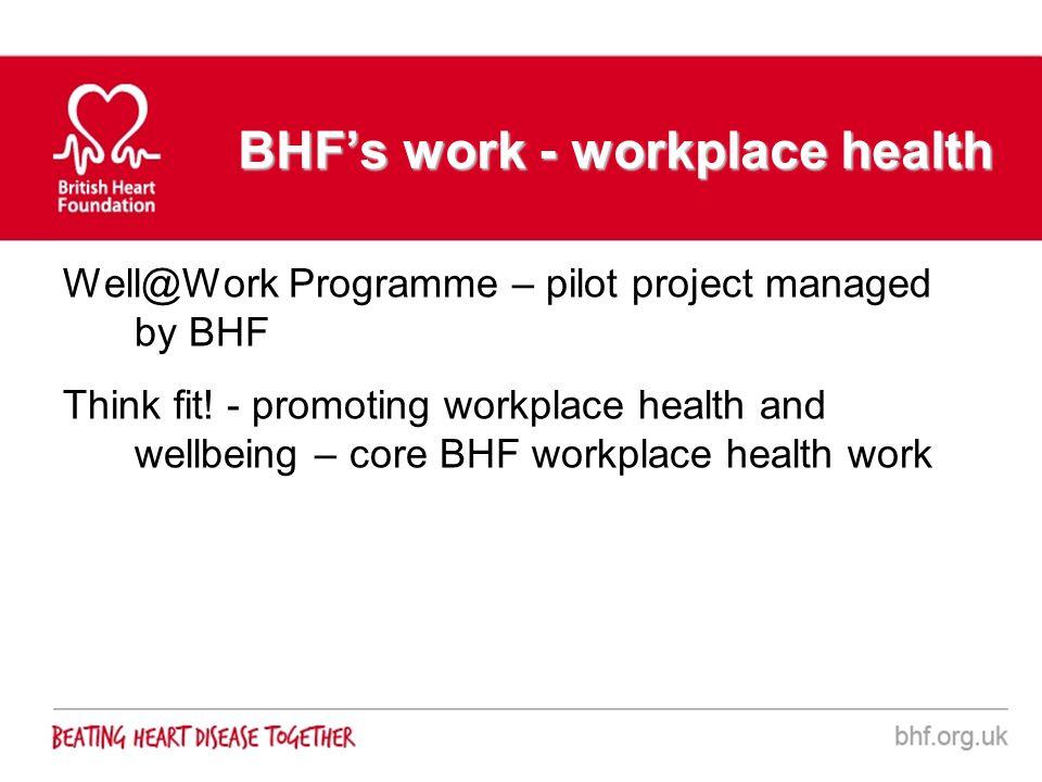 BHF's work - workplace health