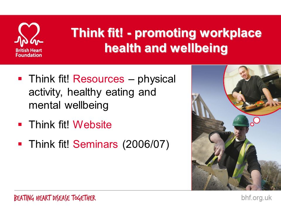 Think fit! - promoting workplace health and wellbeing