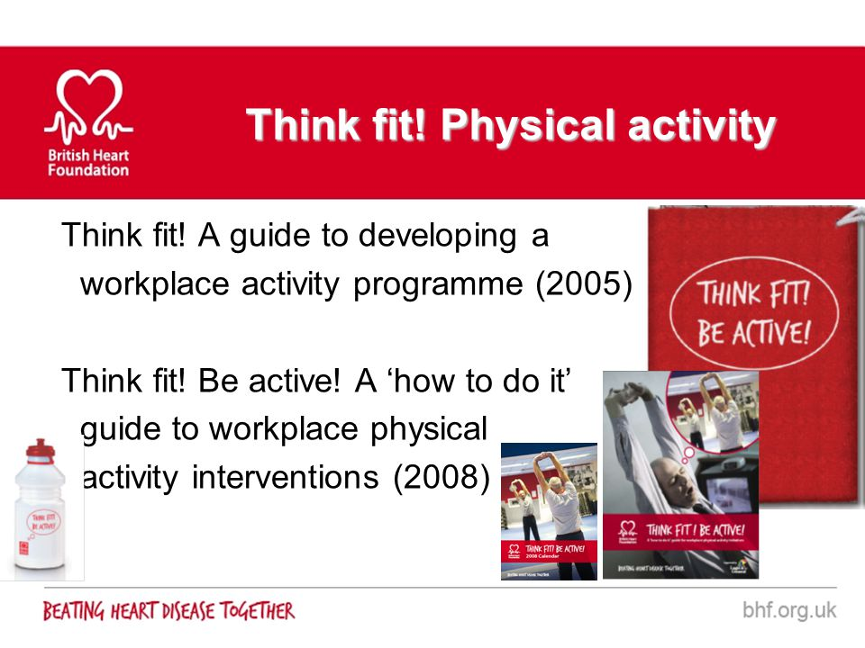 Think fit! Physical activity