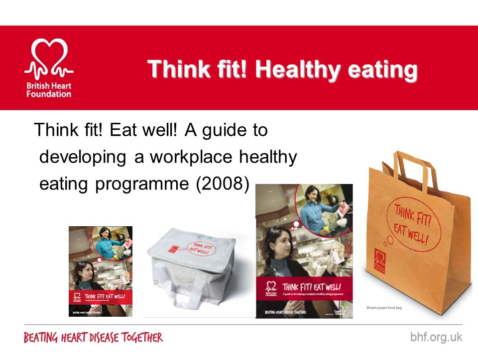 Think fit! Healthy eating