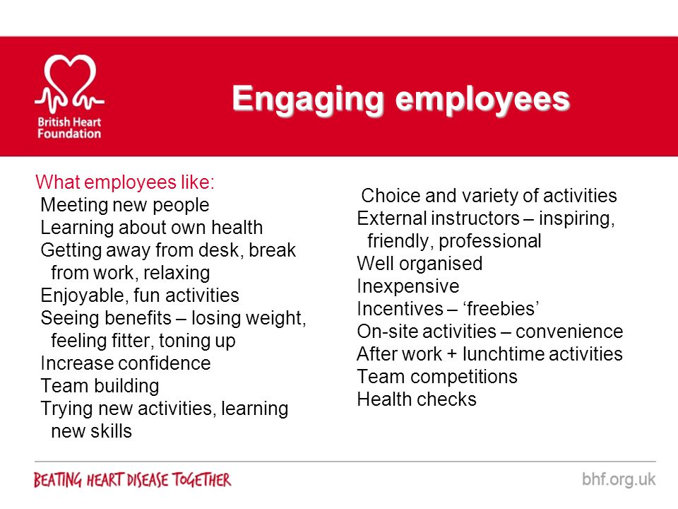 Engaging employees What employees like: Meeting new people