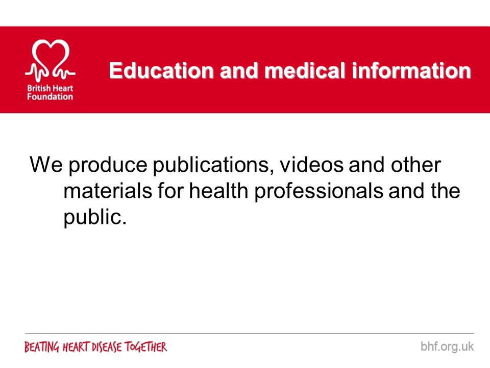 Education and medical information