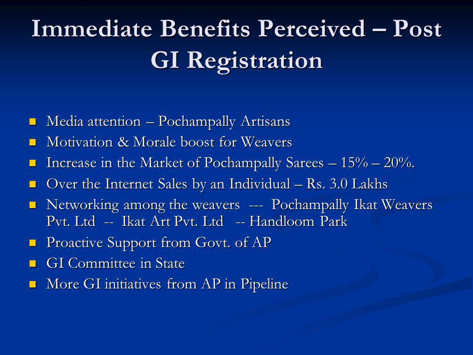 Immediate Benefits Perceived – Post GI Registration