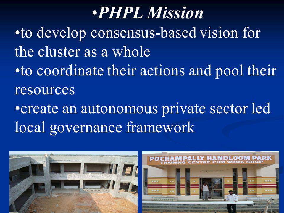 PHPL Mission to develop consensus-based vision for the cluster as a whole. to coordinate their actions and pool their resources.