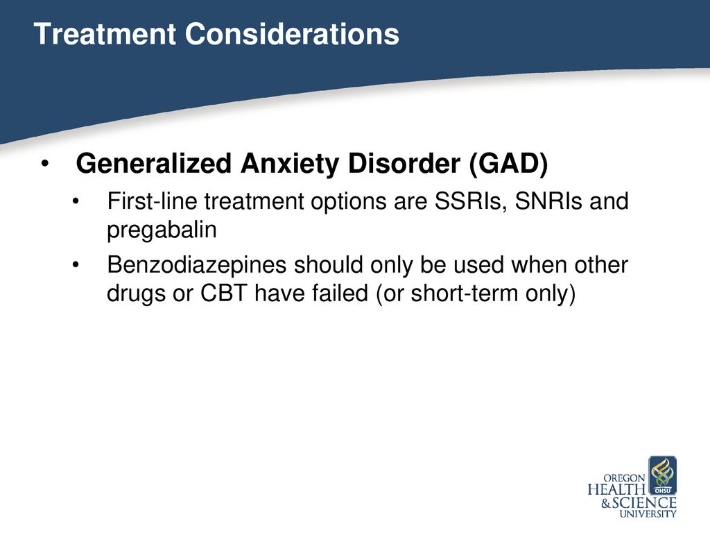 Pharmacologic Considerations in the Treatment of Anxiety