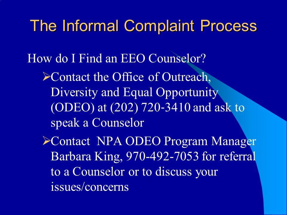 The Informal Complaint Process