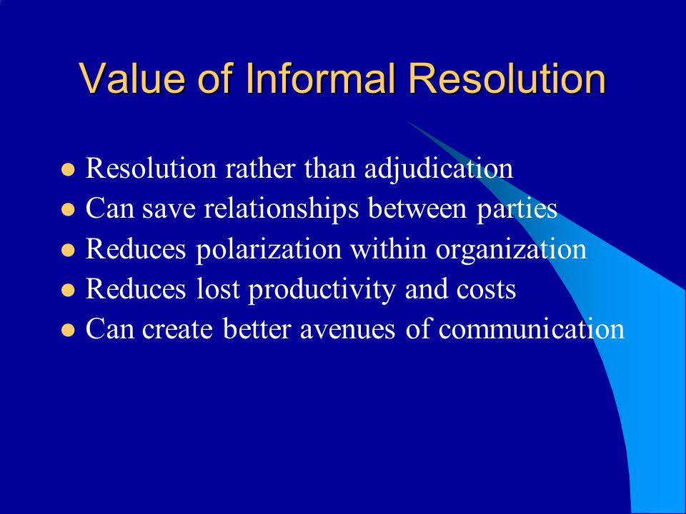 Value of Informal Resolution