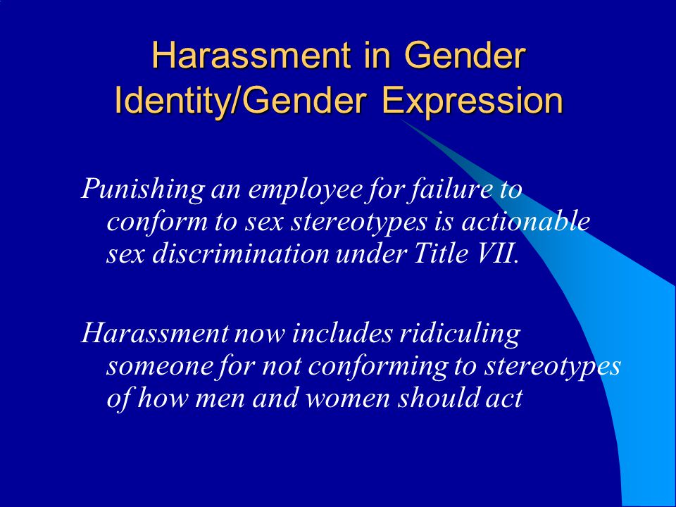 Harassment in Gender Identity/Gender Expression