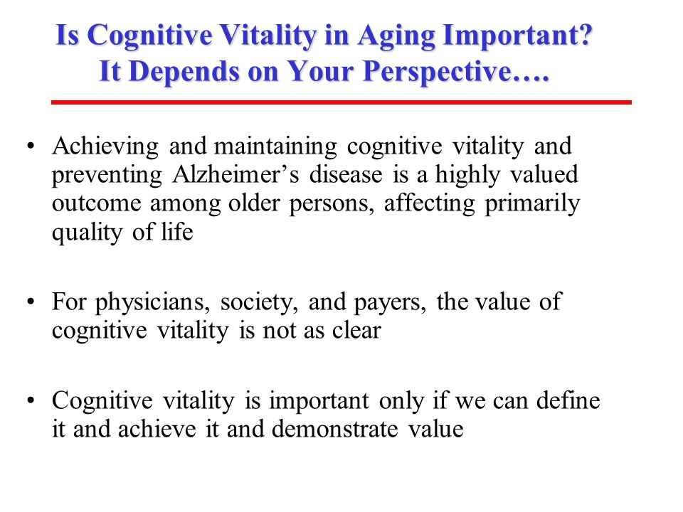 Is Cognitive Vitality in Aging Important