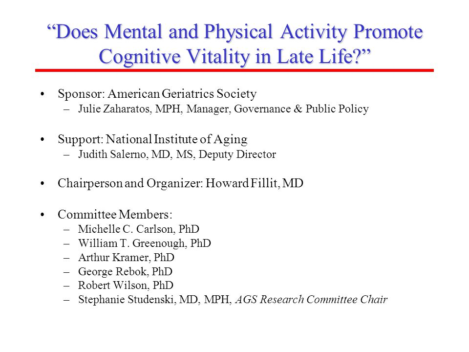 Does Mental and Physical Activity Promote Cognitive Vitality in Late Life