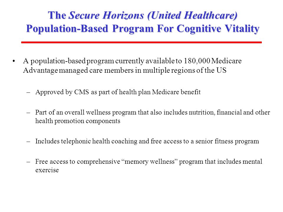 The Secure Horizons (United Healthcare) Population-Based Program For Cognitive Vitality