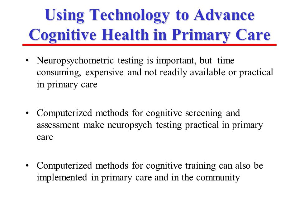 Using Technology to Advance Cognitive Health in Primary Care