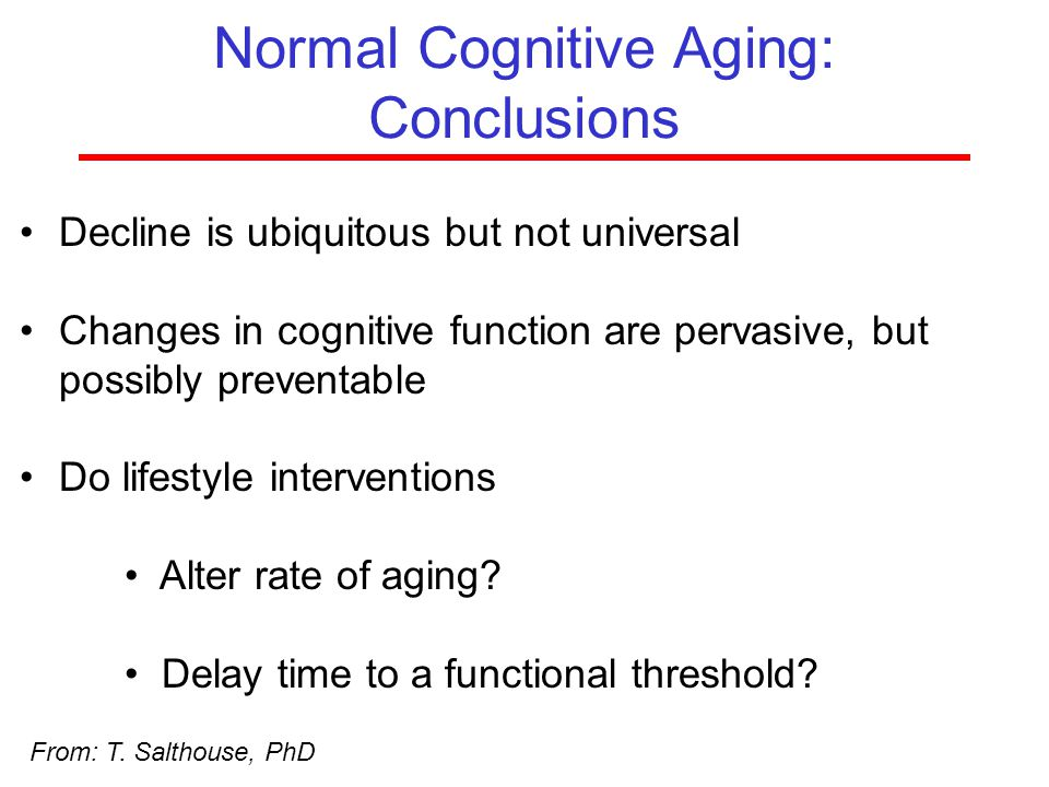 Normal Cognitive Aging: