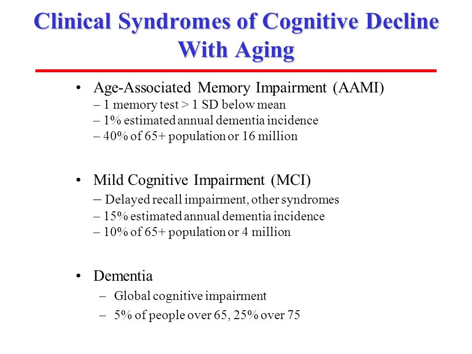 Clinical Syndromes of Cognitive Decline With Aging