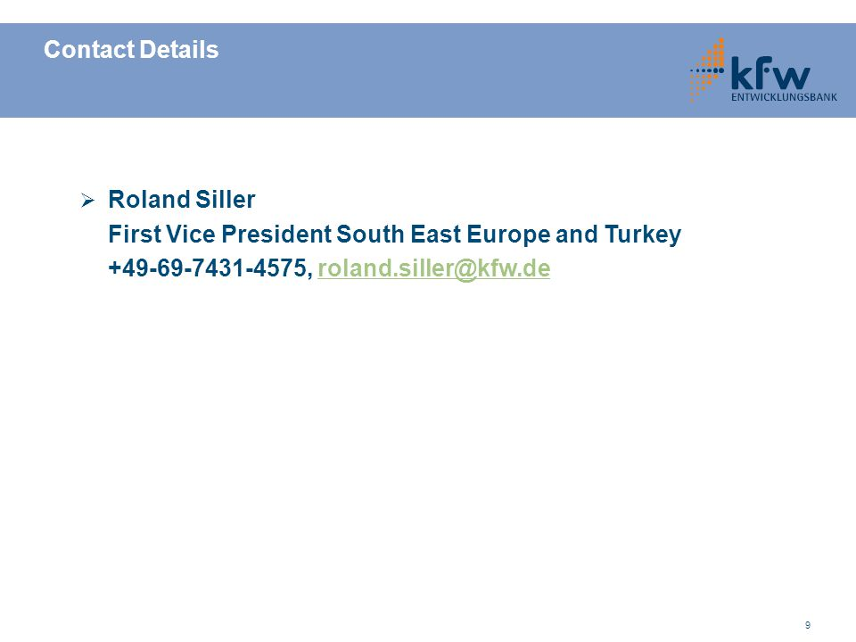 Contact Details Roland Siller. First Vice President South East Europe and Turkey.