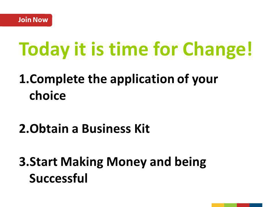 Today it is time for Change!