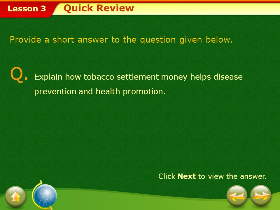 Quick Review Provide a short answer to the question given below.