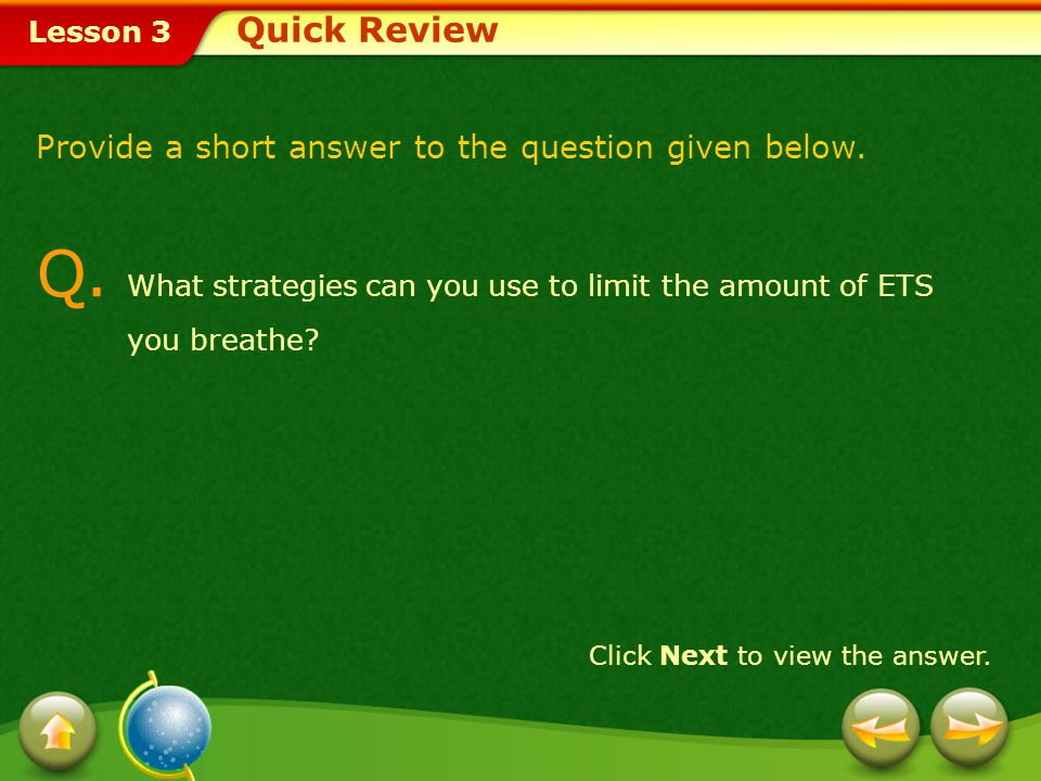 Q. What strategies can you use to limit the amount of ETS you breathe