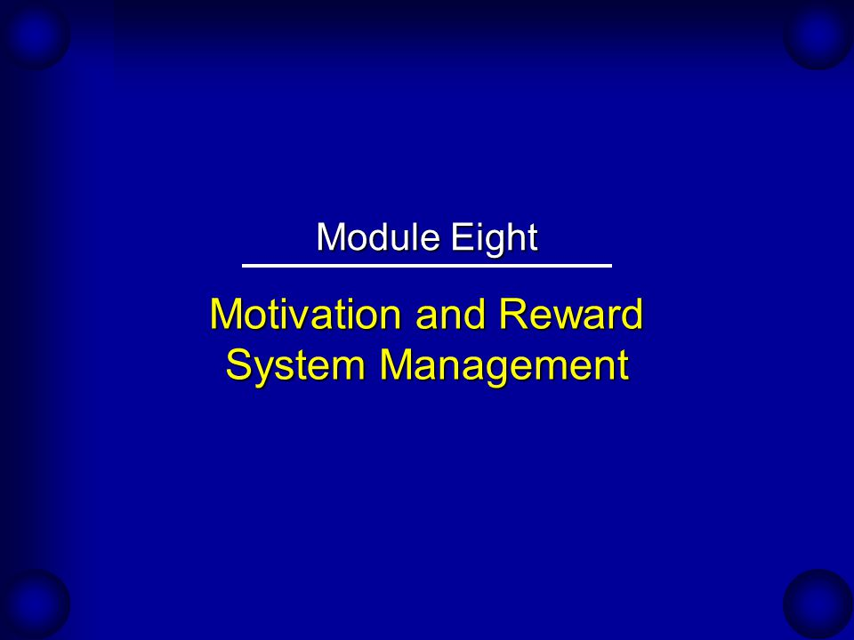 Motivation and Reward System Management