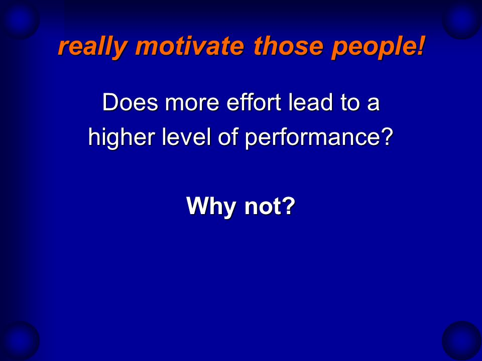 really motivate those people!