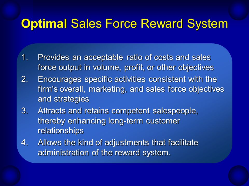 Optimal Sales Force Reward System