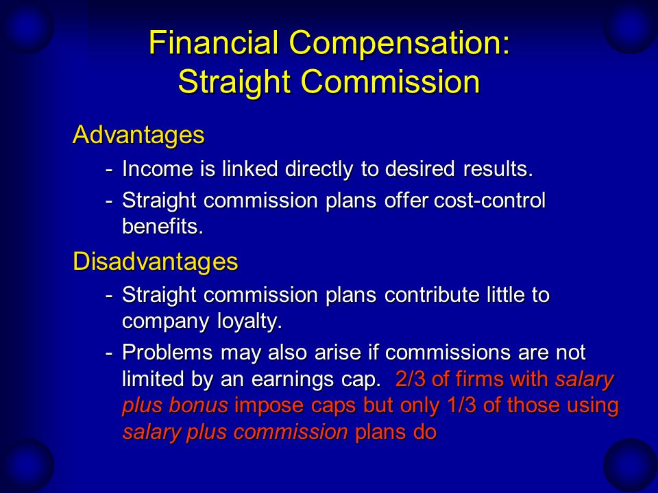 Financial Compensation: Straight Commission
