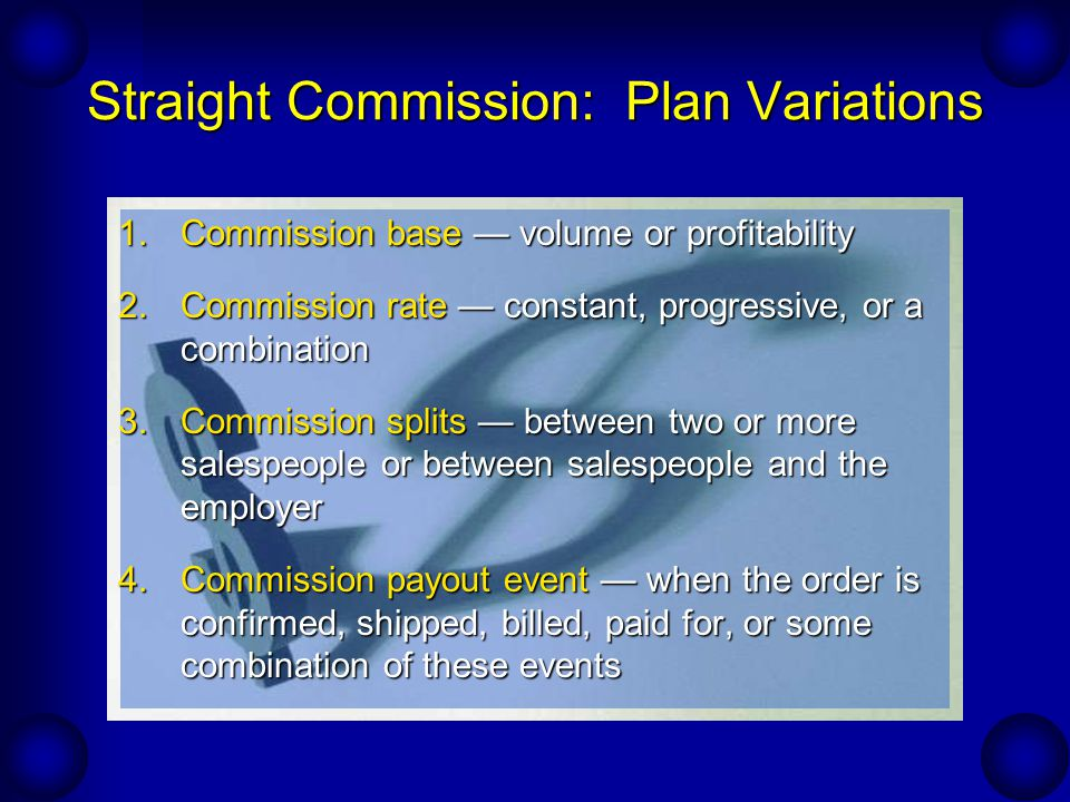Straight Commission: Plan Variations
