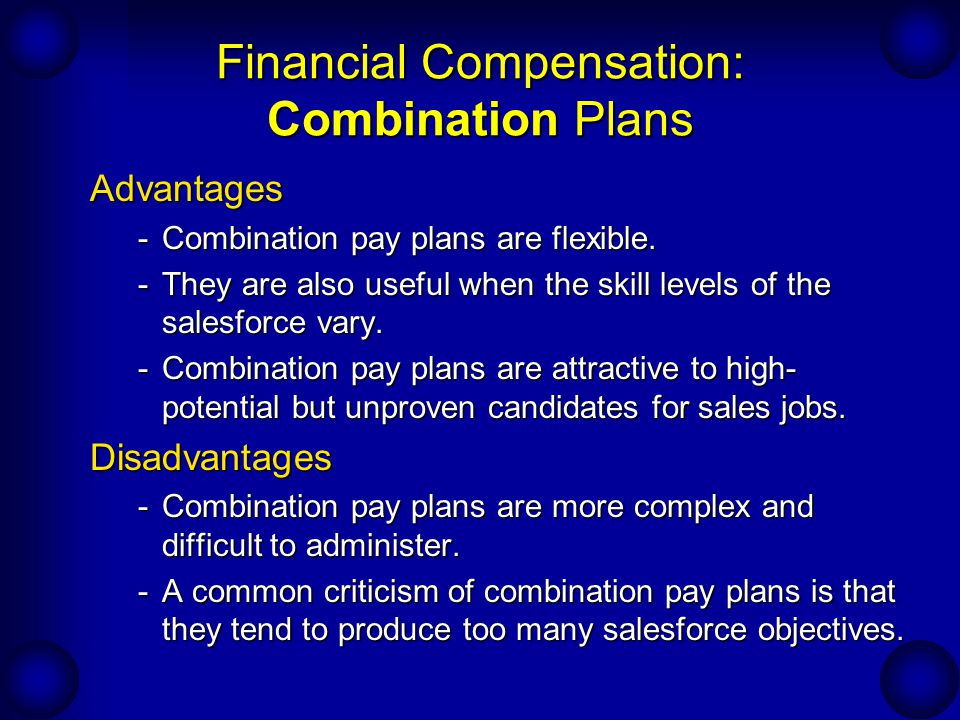 Financial Compensation: Combination Plans