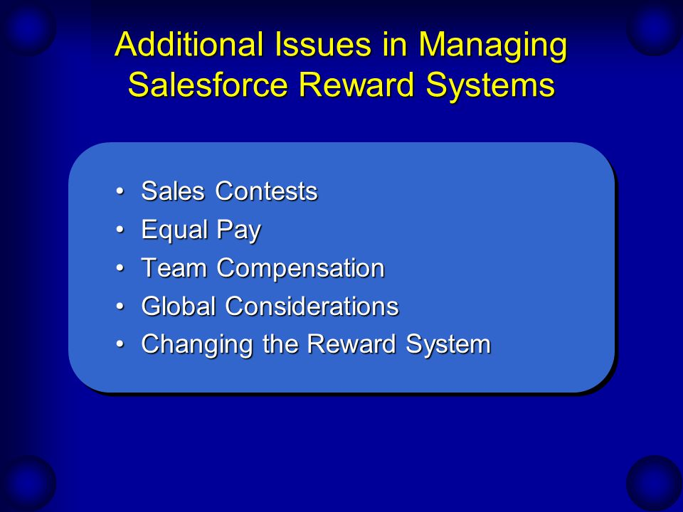 Additional Issues in Managing Salesforce Reward Systems
