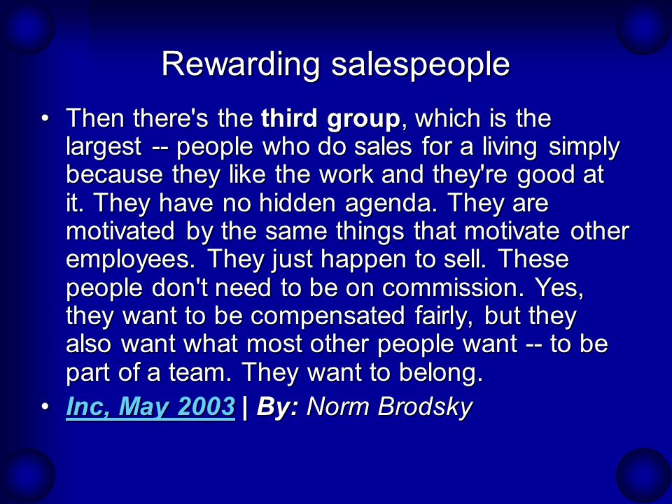 Rewarding salespeople